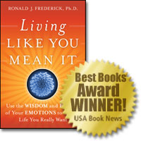 Living like you mean it, Dr. Ron frederick