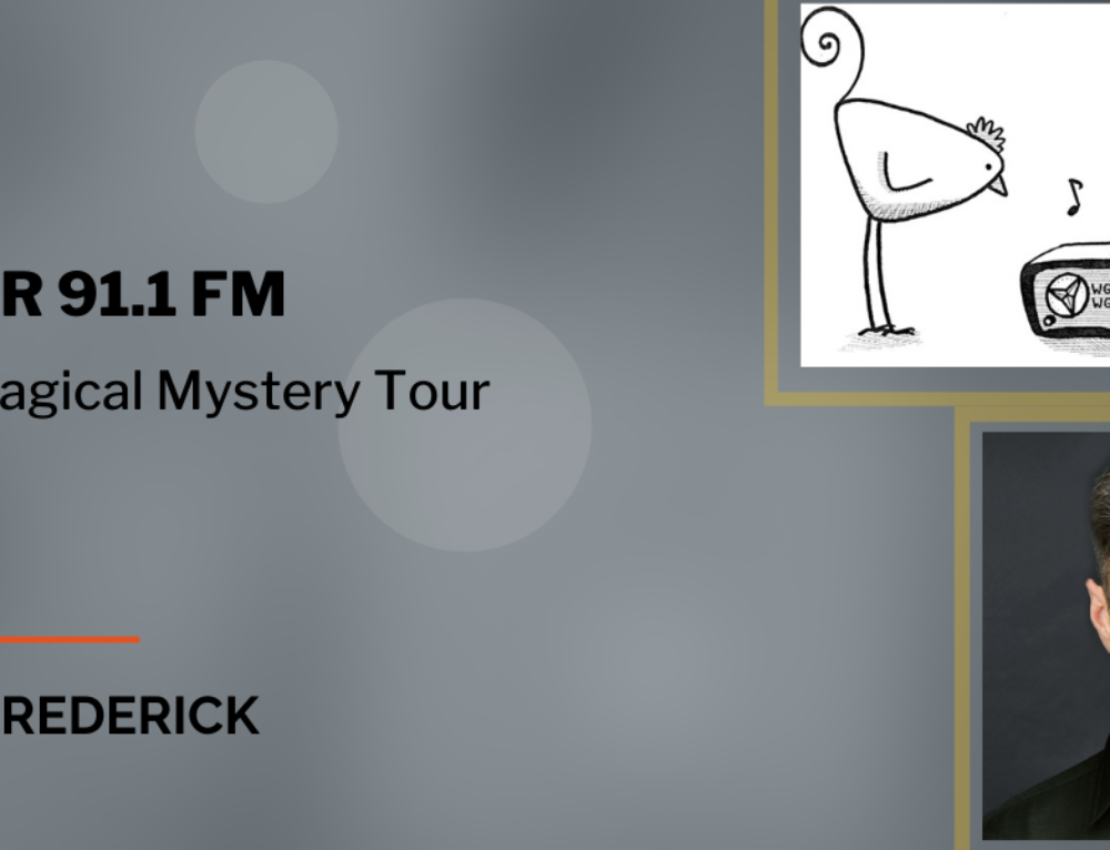 Interview: WGDR | The Magical Mystery Tour
