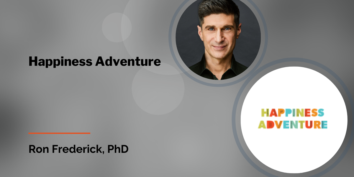 Ron Frederick Interview with Happiness Adventure